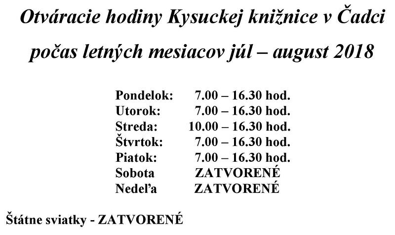 Zmena otváracích hodín v mesiacoch júl a august v Kysuckej knižnici Čadca 661dab77295